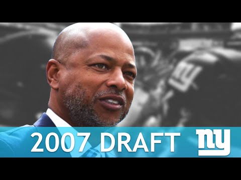New York Giants 2007 Draft Under GM Jerry Reese | Breakdown of 2007 NFL Draft