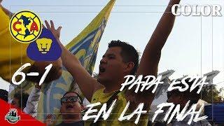 Color América vs Pumas SEMIFINAL (6-1)   El Ave vuela a la final   La Hinchada