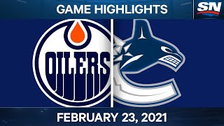NHL Game Highlights | Oilers vs. Canucks - Feb. 23, 2021