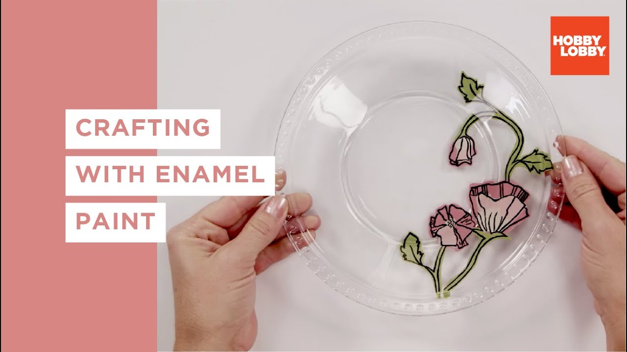 Crafting With Enamel Paint Hobby Lobby