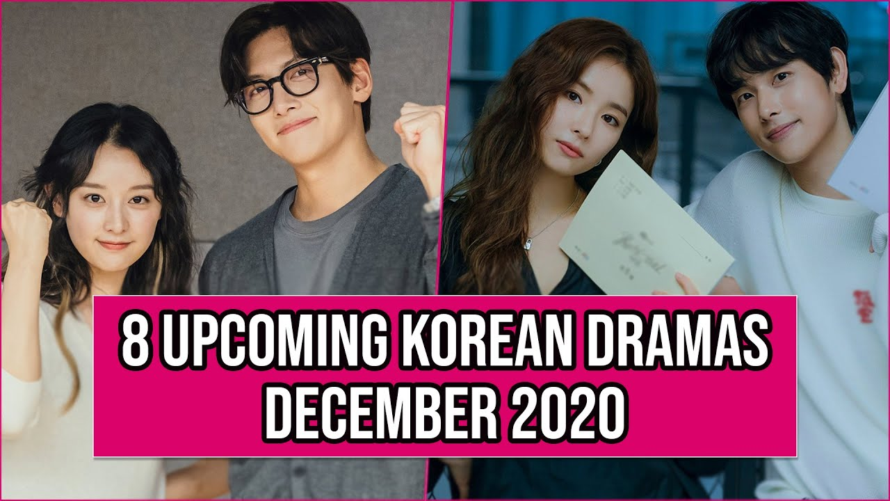 8 Upcoming Korean Dramas Release In December 2020
