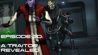 Modded Mass Effect 3 Ep 30:  A TRAITOR REVEALED