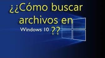 Como buscar archivos en Windows 10