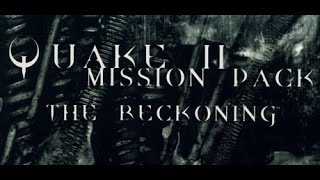 Quake II Mission Pack 1: The Reckoning (1998) Ending - Xatrix Entertainment