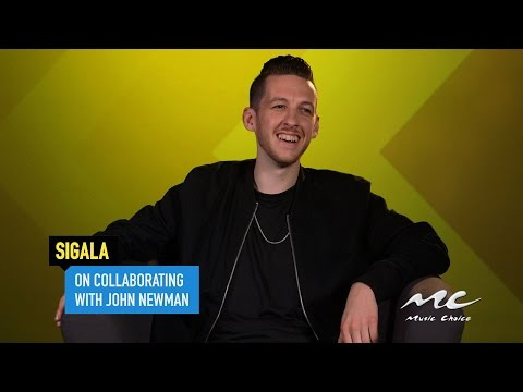 Sigala on Collaborating with John Newman