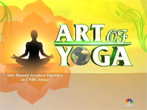 Yoga Guru Hansaji on Holistic Approach to Life & Wellbeing | CNBC Awaaz