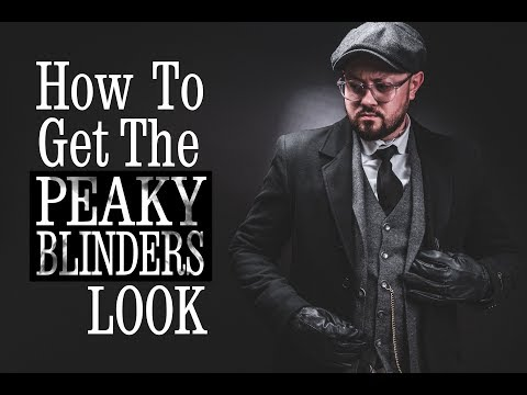 Easy Peaky Blinder Fashion L Get The Tommy Shelby Look On A Budget L Men's Fashion