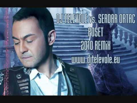 Dj Televole ft. Serdar Ortac - POSET REMIX 2010