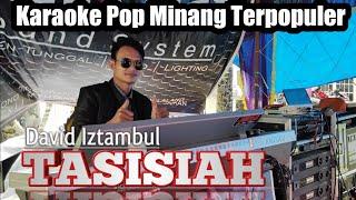TASISIAH - Karaoke + Lirik Pop Minang David Iztambul Terbaru 2020    Samuel Diasty