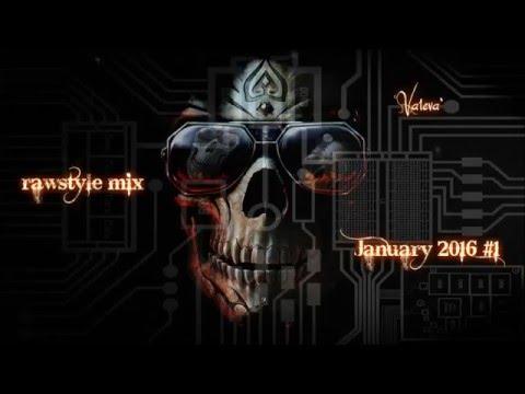 rawstyle mix - January 2016 #1