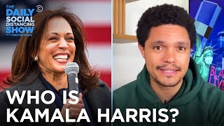 Everything You Need to Know About Kamala Harris | The Daily Social Distancing Show
