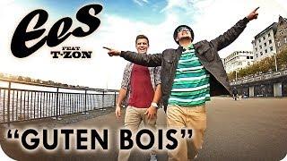 """EES feat. T-zon - """"Guten Bois"""" (official music video)"""