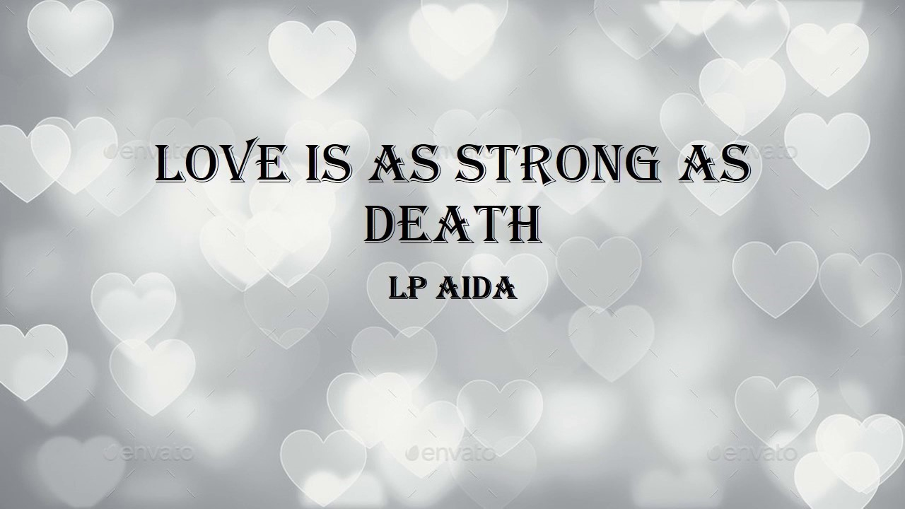Love is good love is strong