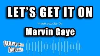 Marvin Gaye - Let's Get It On (Karaoke Version)