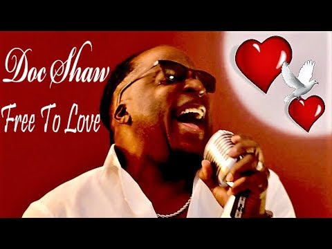 Doc Shaw Free to Love (Official Full Length HD Video)