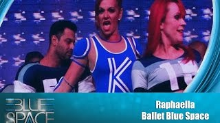 Blue Space Oficial -  Raphaella e Ballet - 07.11.15