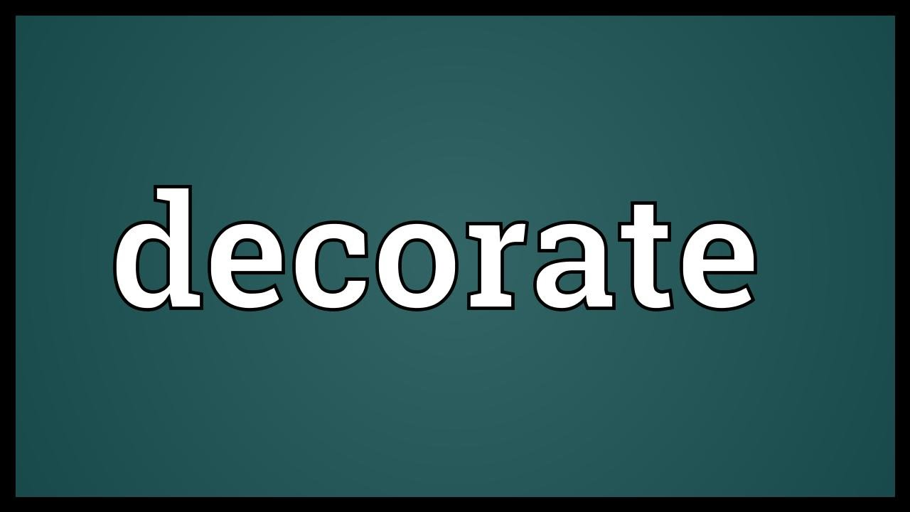 Decorate Meaning