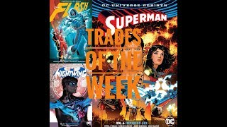 Trades Of The Week: Vol 6 of Flash, Nightwing, Superman