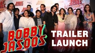 'Bobby Jasoos' Trailer Launch