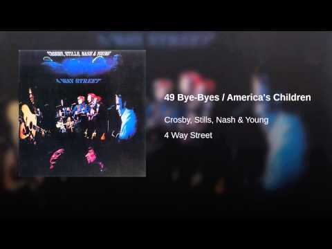 49 Bye-Byes / America's Children (Live)