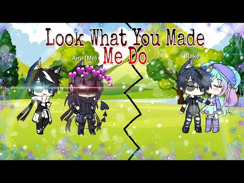 Look What You Made Me Do || Gacha Life || New Oc!! ||