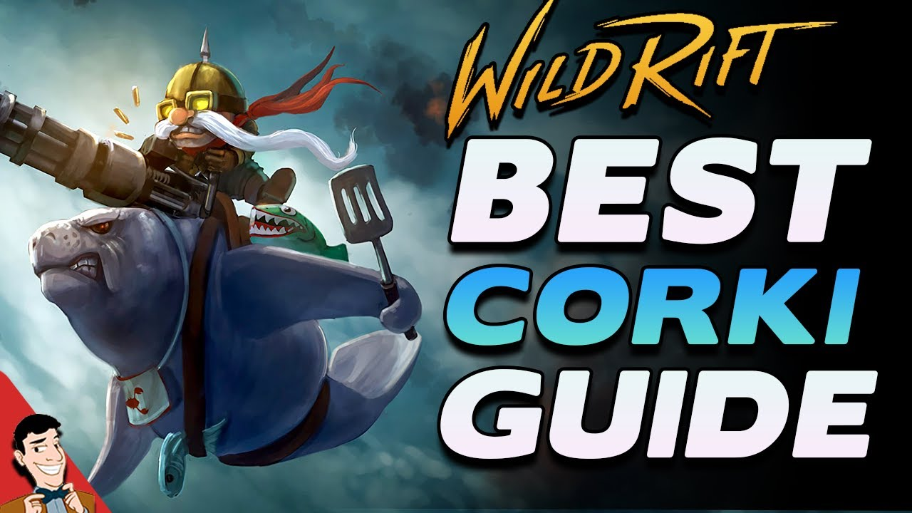 The Complete Corki Guide For Wild Rift Corki Abilitiys Builds Items And Runes Wild Rift Guide Youtube