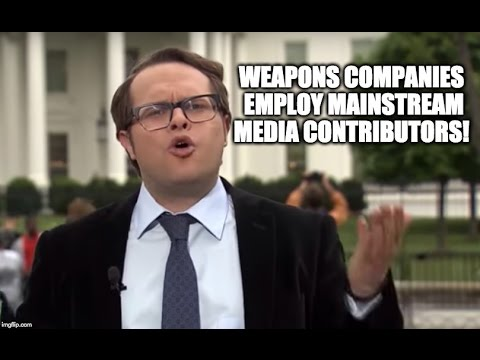 Mainstream Media Won't Disclose Contributors Who Work For Weapons Companies