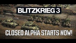 Closed Alpha Blitzkrieg 3 starts now!