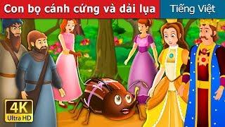 Con bọ cánh cứng và dải lụa | The Beetle and The Silken Thread Story | Truyện cổ tích việt nam