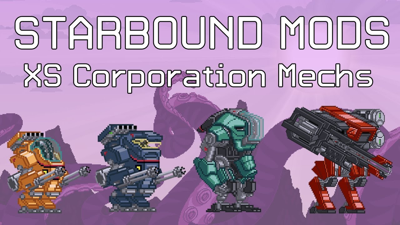 Starbound Mods: XS Corporation Mechs - YouTube