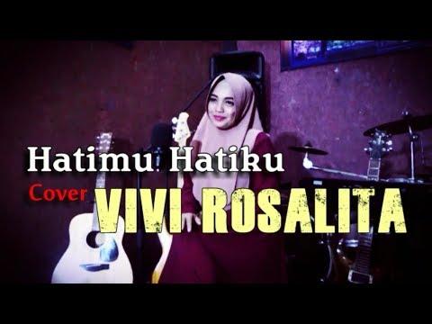 Hatimu Hatiku Cover Vivi Rosalita