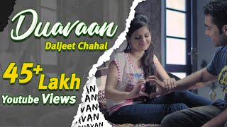 Duavaan (Full song) | Daljeet Chahal | Latest Song 2015