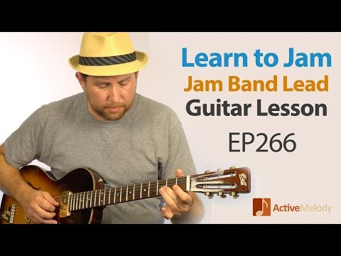 How to Jam on Guitar -  Lead Blues Guitar Lesson EP266 (Grateful Dead / Allman Brothers)