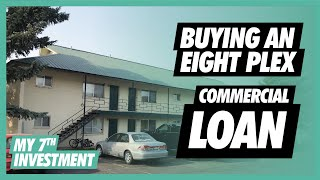 How To Buy an Eight Plex | Commercial Loans for Real Estate