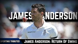 James Anderson: Return Of Swing