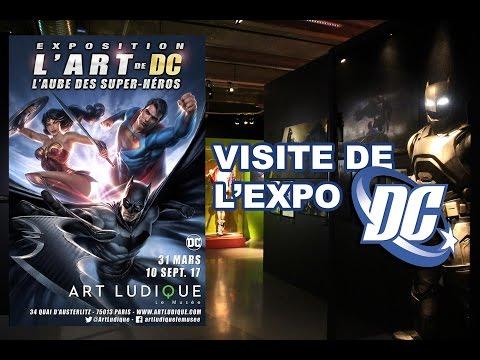 Visite de l'expo DC Comics Paris - Musée Art Ludique