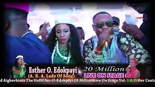 ESTHER O EDOKPAYI 20 MILLION LIVE ON STAGE [TRAILER] FEAT. WILSON EHIGIATOR AKOBEGHIAN