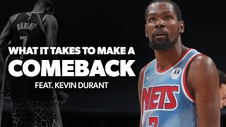 What it takes to make a comeback - feat. kevin durant | basketball motivation