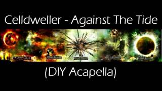 Celldweller - Against The Tide (DIY Acapella)