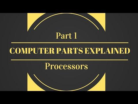 Computer Parts Explained – Part 1:  Processors