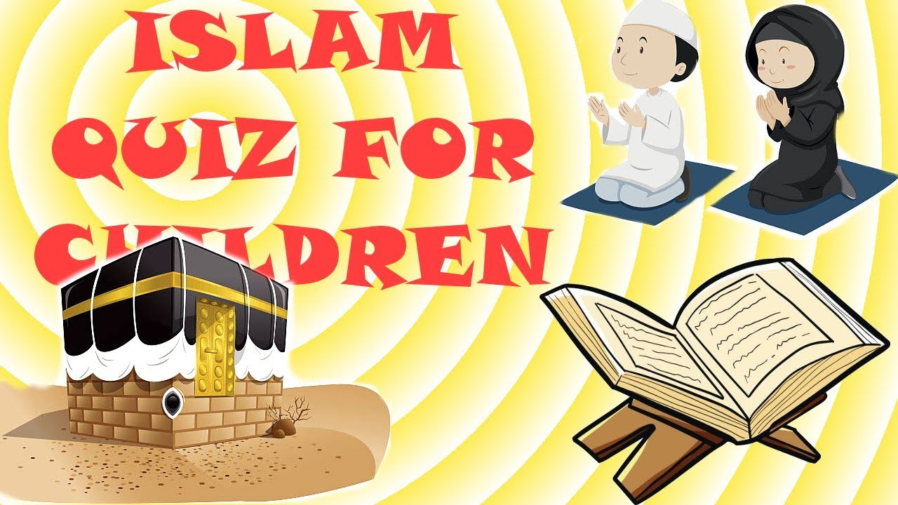 Islamic quiz for kids 1 - Basic - Fun Children Learning Multiple Choice  Questions