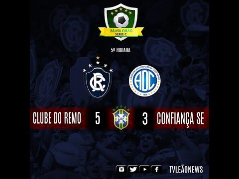 Série C - Confiança 3 x 5 Clube do Remo - Jogo Completo