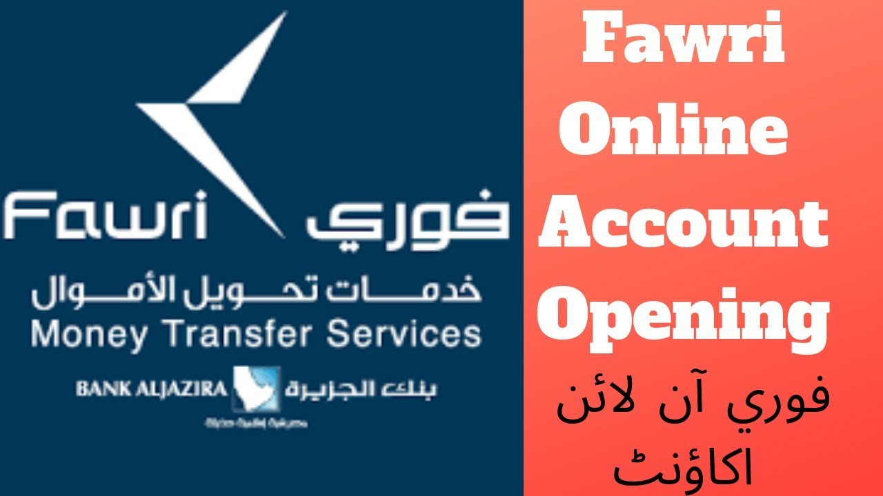 Fawri Online Account Opening | Bank AlJazira Online Account Opening 2019