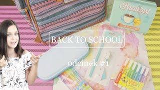 BACK TO SCHOOL 2017  odcinek 1   Plecak i przybory szkolne    OliVia Tomczak