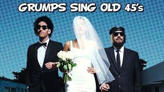 Grumps Sing Old 45's