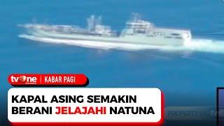 Download Indonesia Harus Waspada! Kapal Asing Mulai Terang-terangan Masuk Laut Natuna | Kabar Pagi tvOne