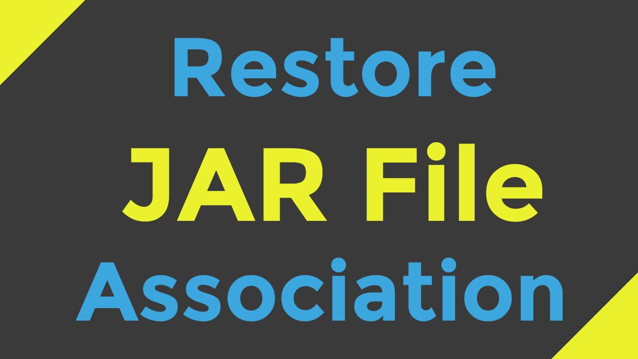 How to Restore JAR File Association (Open with Java)