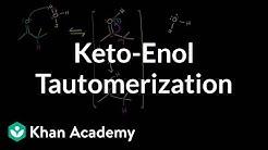 Keto-enol tautomerization (by Sal) | Alpha Carbon Chemistry | Organic chemistry | Khan Academy