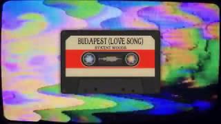 BUDAPEST (LOVE SONG) | Kent Woods