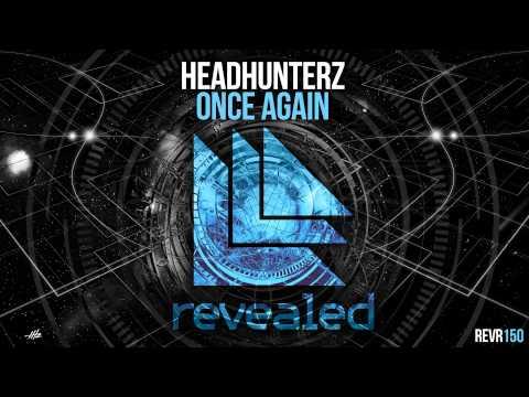 Headhunterz - Once Again